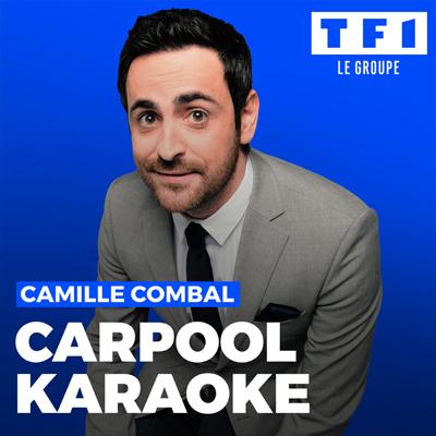"""Visuel des nouveaux podcasts du groupe TF1 """"Carpool Karaoke"""" avec Camille Combal"""