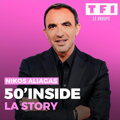 """Visuel des nouveaux podcasts du groupe TF1 """"50' Inside - La story"""" avec Nikos Aliagas"""
