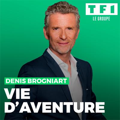"""Visuel des nouveaux podcasts du groupe TF1 """"Vie d'aventure"""" avec Denis Brogniart"""