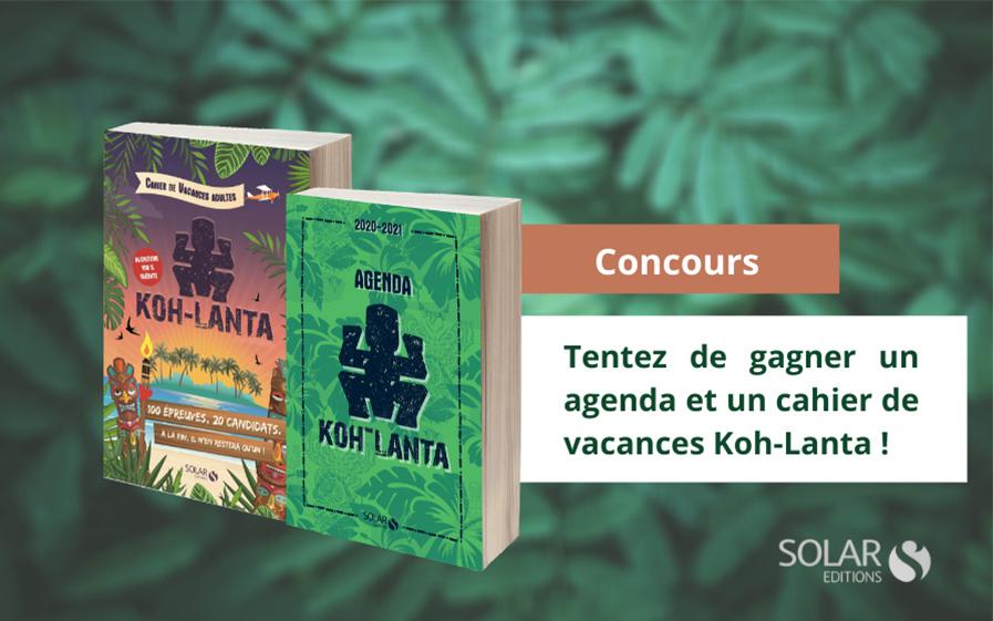 Gagner votre agenda et cahier de vacances Koh-Lanta