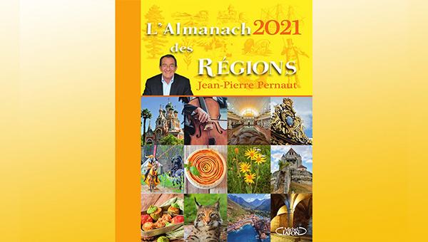 Almanach 2021 des régions de Jean-Pierre Pernaut