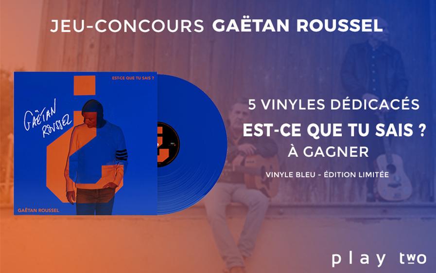 Nouvel album de Gaëtan Roussel avec TF1 et Play Two