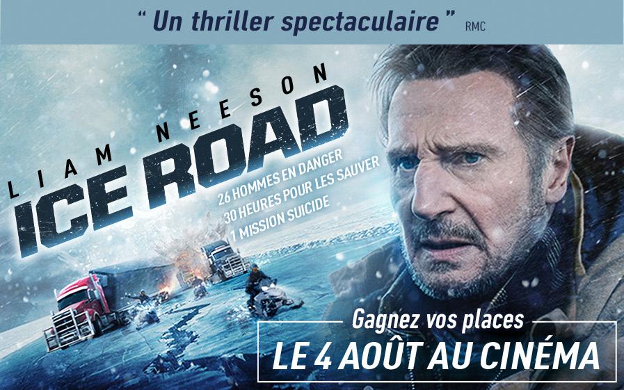 Ice Road avec Liam Neeson et TF1 & Vous