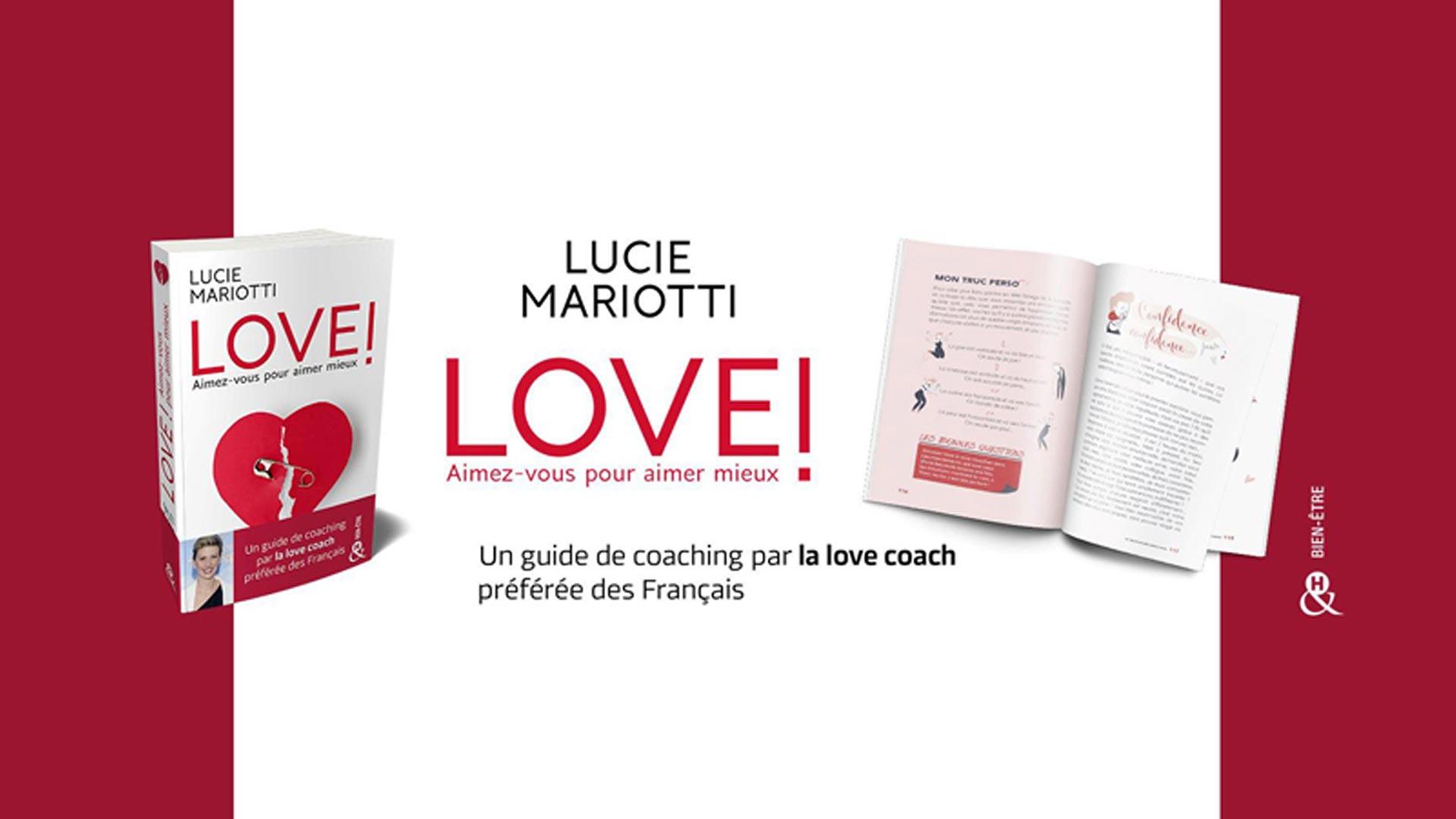 """Visuel du jeu-concours pour gagner le livre """"LOVE! Aimez vous pour aimer mieux"""" de la love coach Lucie Mariotti, avec TF1 et Vous"""