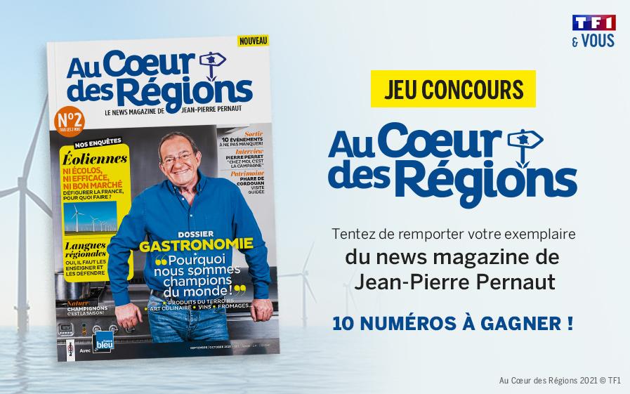 Tentez de gagner votre magazine « Au Cœur des Régions » inspiré par Jean-Pierre Pernaut