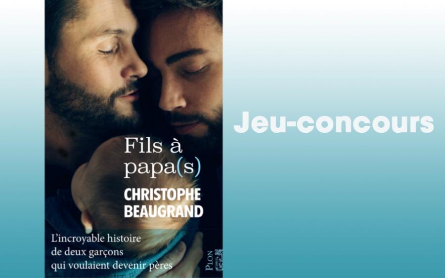 Jeu-concours Fils à papa(s) Christophe Beaugrand TF1