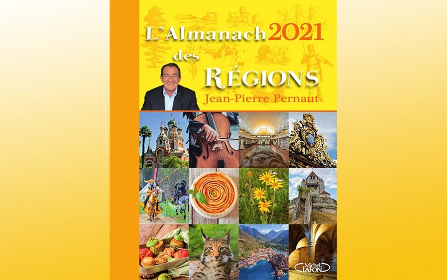 L'Almanch des régions 2021 de Jean-Pierre Pernaut